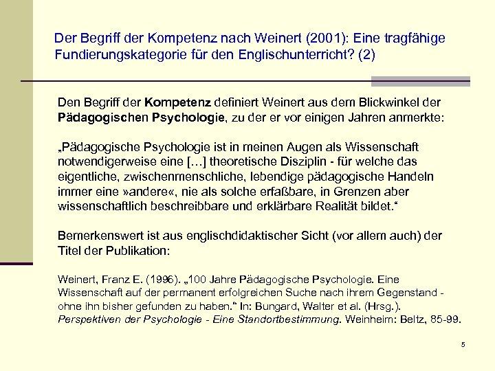 Der Begriff der Kompetenz nach Weinert (2001): Eine tragfähige Fundierungskategorie für den Englischunterricht? (2)