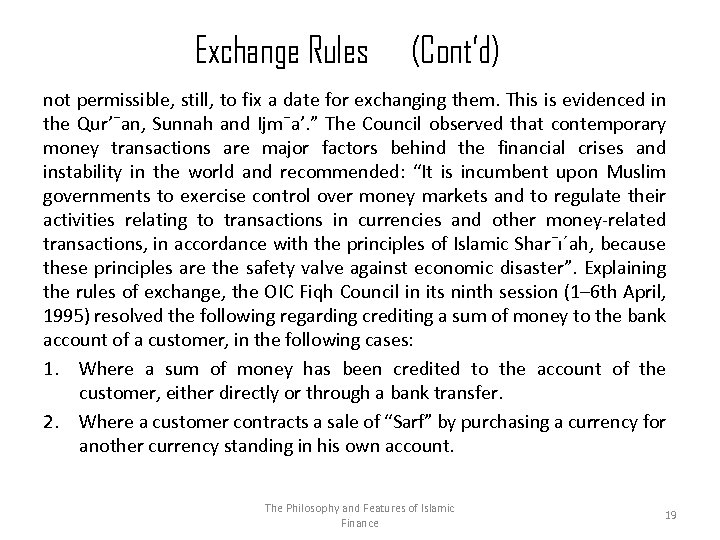 Exchange Rules (Cont'd) not permissible, still, to fix a date for exchanging them. This