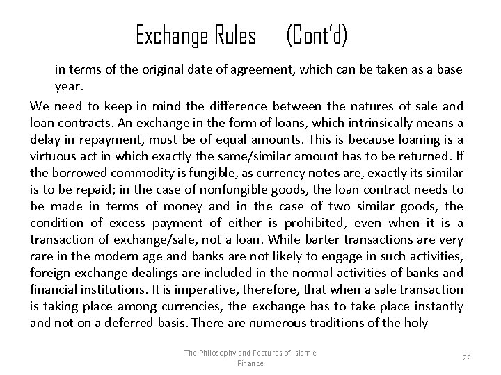 Exchange Rules (Cont'd) in terms of the original date of agreement, which can be