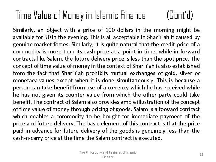 Time Value of Money in Islamic Finance (Cont'd) Similarly, an object with a price