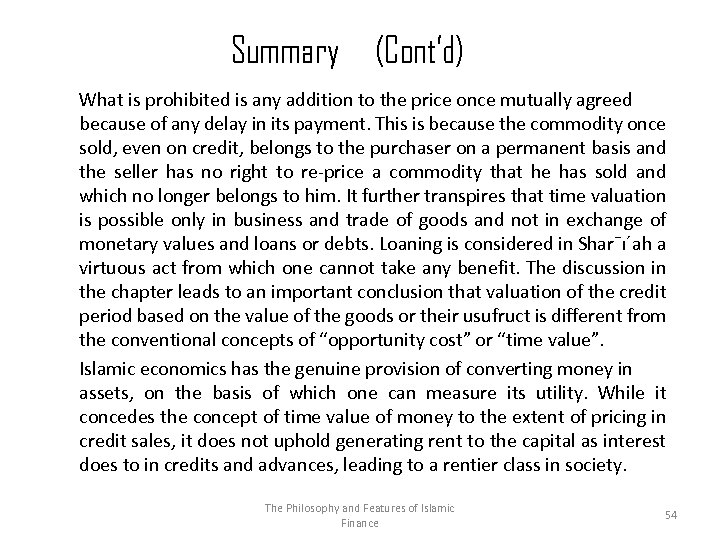 Summary (Cont'd) What is prohibited is any addition to the price once mutually agreed