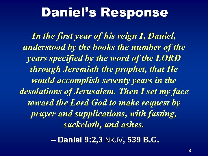 Daniel's Response In the first year of his reign I, Daniel, understood by the