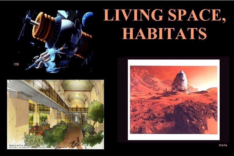 LIVING SPACE, HABITATS SSI NASA