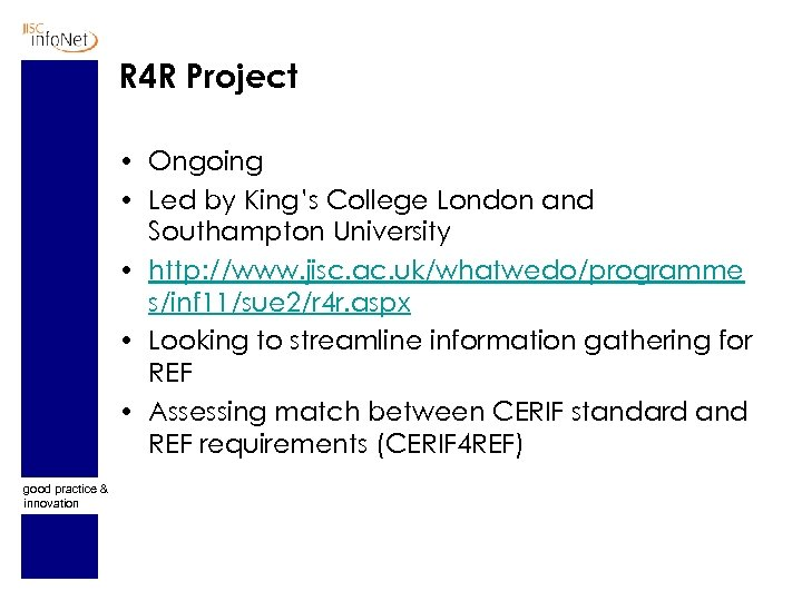 R 4 R Project • Ongoing • Led by King's College London and Southampton