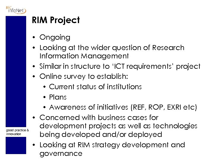 RIM Project good practice & innovation • Ongoing • Looking at the wider question