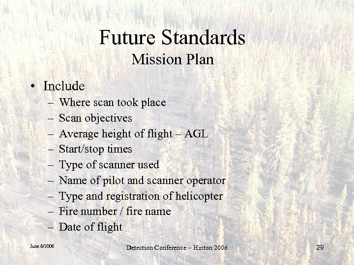 Future Standards Mission Plan • Include – – – – – June 8/2006 Where