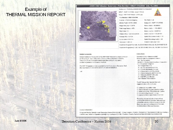 Example of THERMAL MISSION REPORT June 8/2006 Detection Conference – Hinton 2006 30