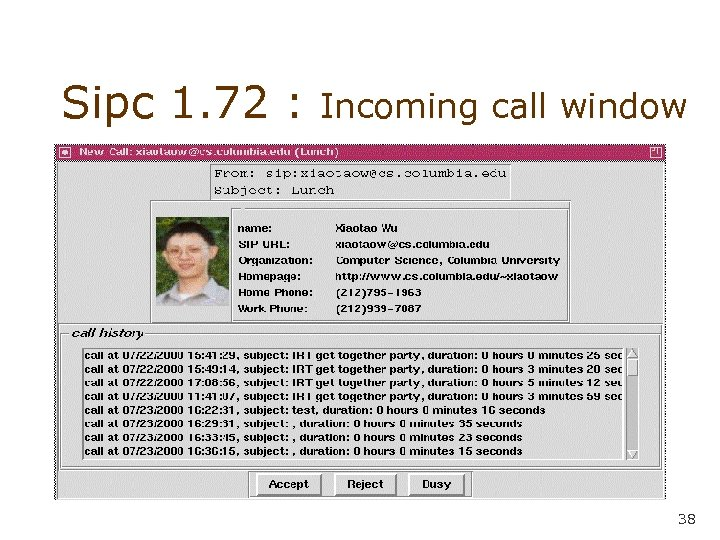 Sipc 1. 72 : Incoming call window 38