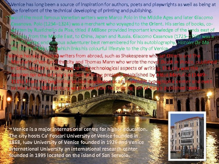 ~ Venice has long been a source of inspiration for authors, poets and