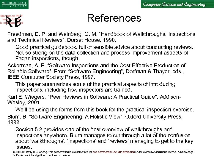 """References Freedman, D. P. and Weinberg, G. M. """"Handbook of Walkthroughs, Inspections and Technical"""