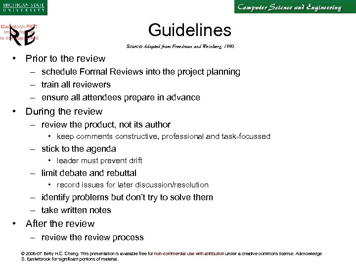 Guidelines Source: Adapted from Freedman and Weinberg, 1990. • Prior to the review –
