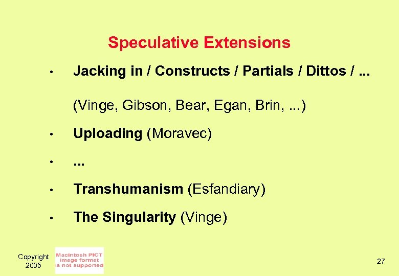 Speculative Extensions • Jacking in / Constructs / Partials / Dittos /. . .