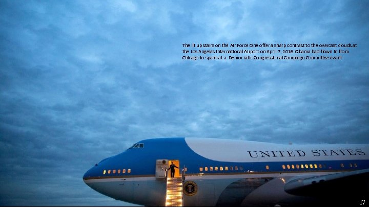 The lit up stairs on the Air Force One offer a sharp contrast to