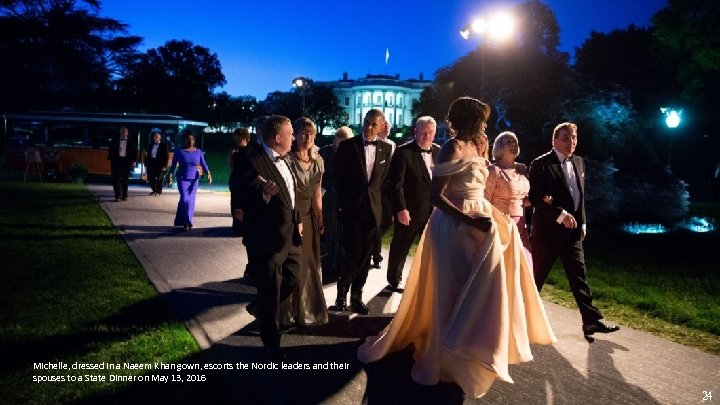 Michelle, dressed in a Naeem Khan gown, escorts the Nordic leaders and their spouses
