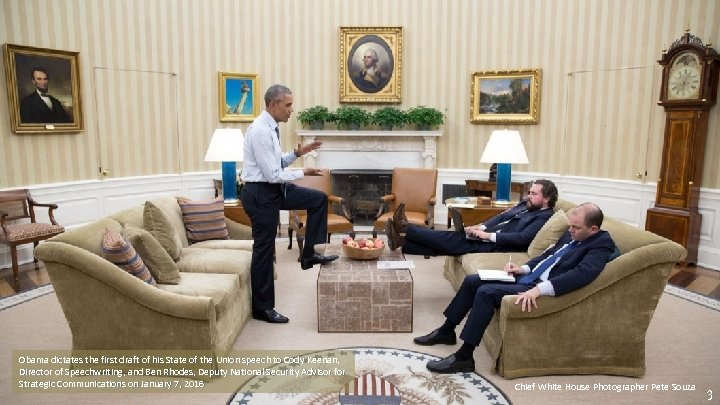 Obama dictates the first draft of his State of the Union speech to Cody