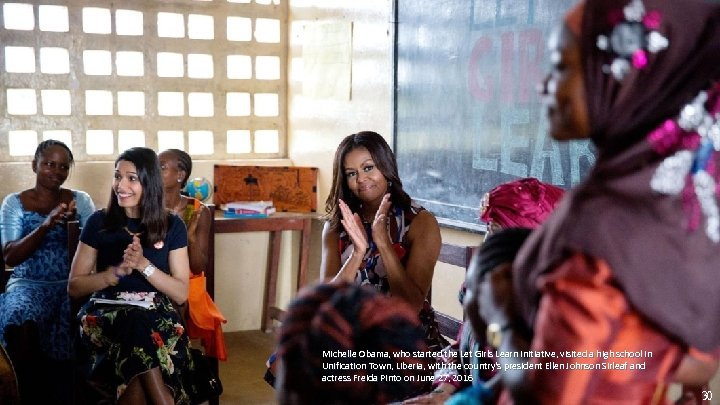 Michelle Obama, who started the Let Girls Learn initiative, visited a high school in