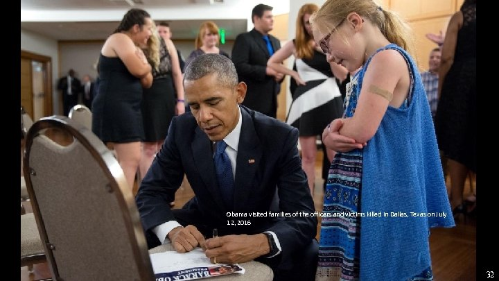 Obama visited families of the officers and victims killed in Dallas, Texas on July