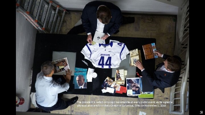 The president is called on to sign memorabilia at every public event, as he