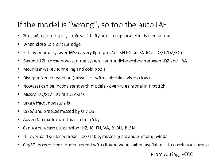 "If the model is ""wrong"", so too the auto. TAF • Sites with great"