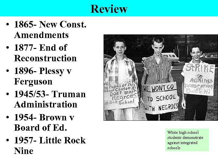 Review • 1865 - New Const. Amendments • 1877 - End of Reconstruction •