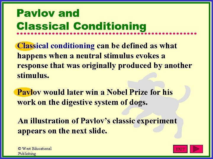 Pavlov and Classical Conditioning Classical conditioning can be defined as what happens when a