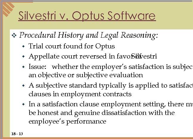 Silvestri v. Optus Software v Procedural w w w 18 - 13 History and