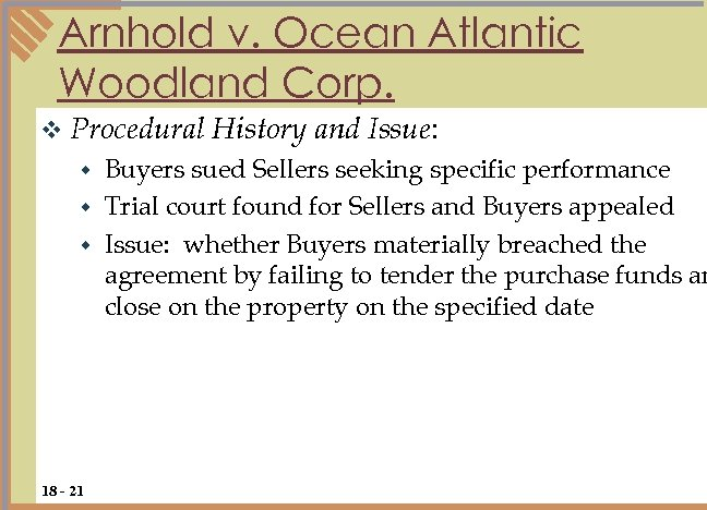 Arnhold v. Ocean Atlantic Woodland Corp. v Procedural History and Issue: Buyers sued Sellers