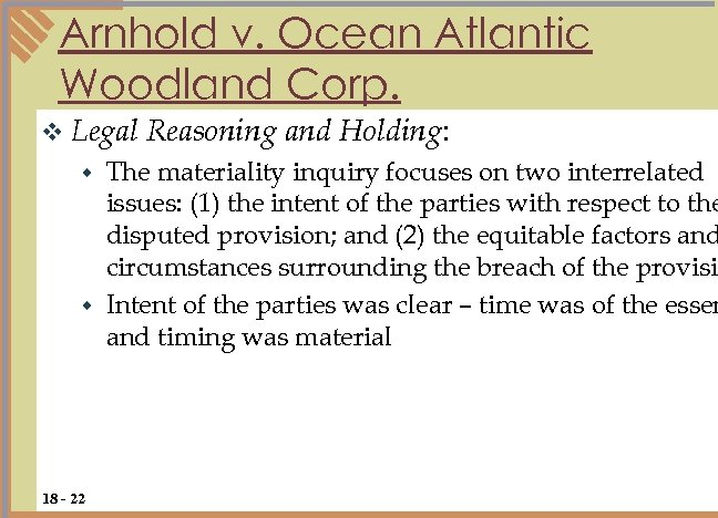 Arnhold v. Ocean Atlantic Woodland Corp. v Legal Reasoning and Holding: The materiality inquiry