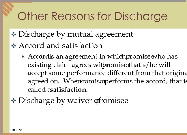 Other Reasons for Discharge v Discharge by mutual agreement v Accord and satisfaction w