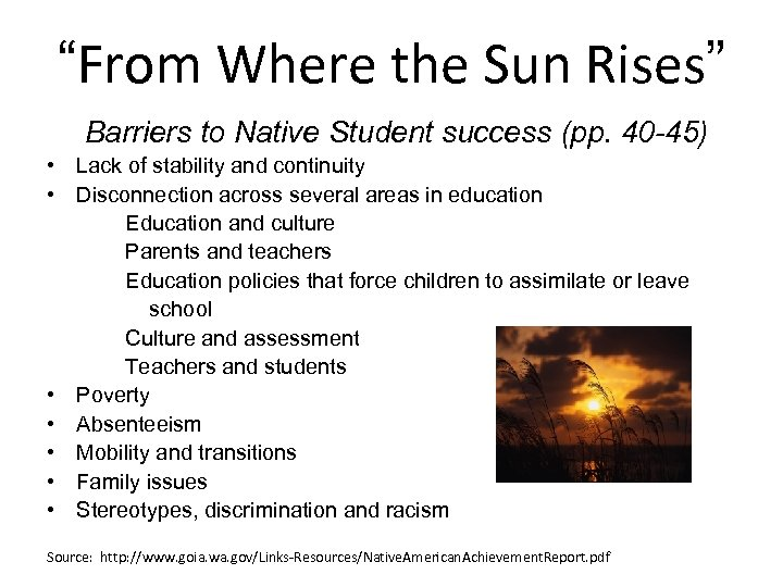 """From Where the Sun Rises"" Barriers to Native Student success (pp. 40 -45) •"