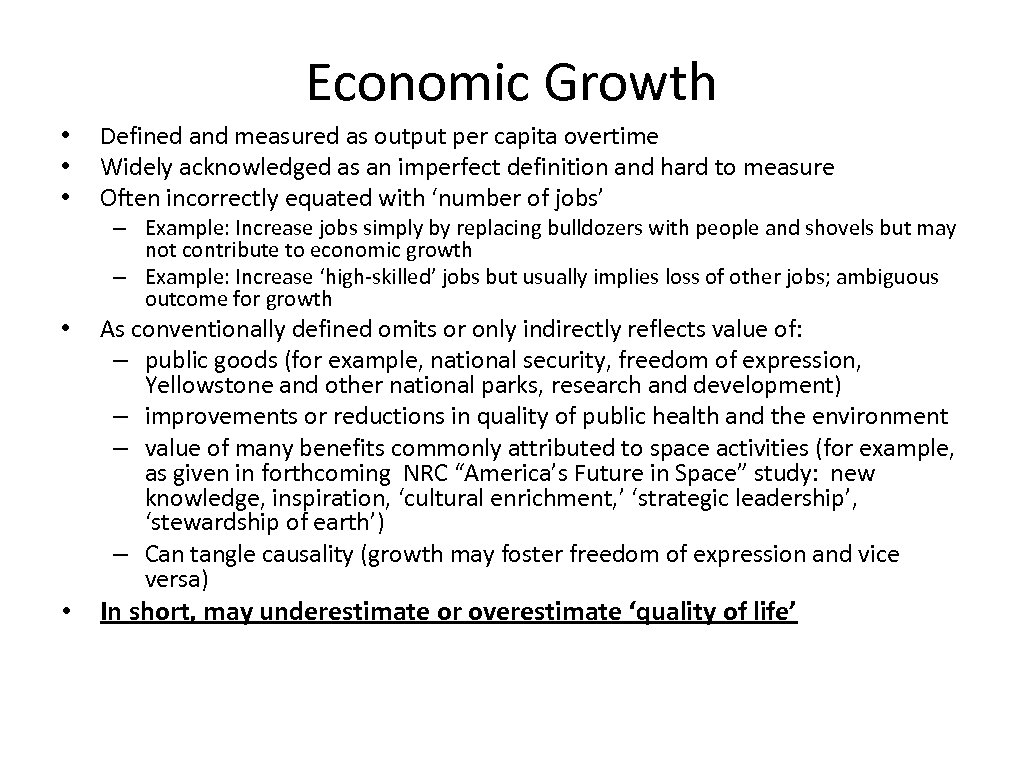 Economic Growth • • • Defined and measured as output per capita overtime Widely