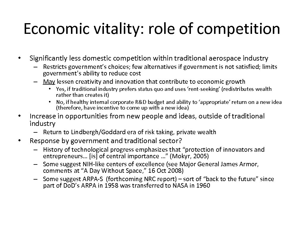 Economic vitality: role of competition • Significantly less domestic competition within traditional aerospace industry