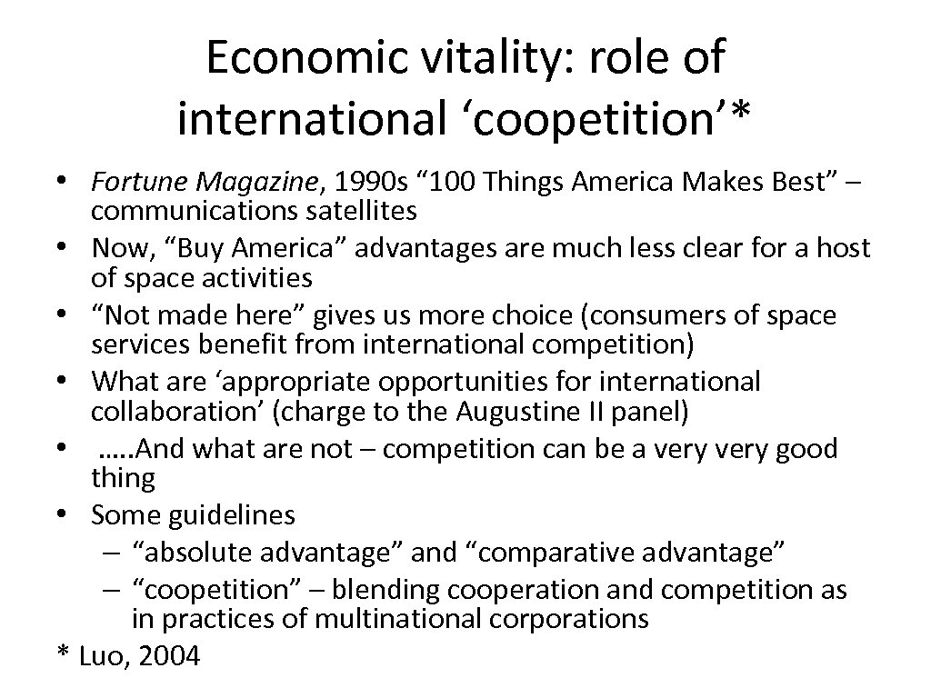 """Economic vitality: role of international 'coopetition'* • Fortune Magazine, 1990 s """" 100 Things"""