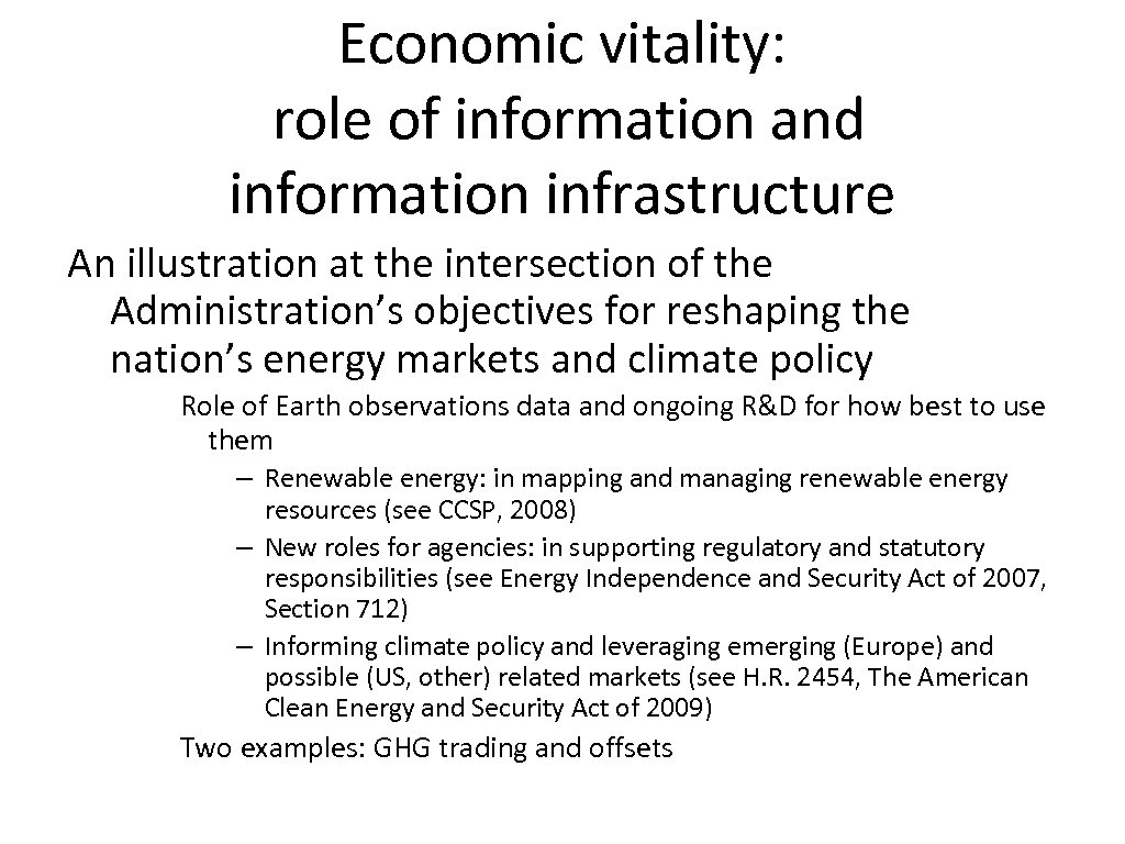 Economic vitality: role of information and information infrastructure An illustration at the intersection of