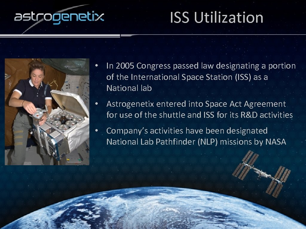 ISS Utilization • In 2005 Congress passed law designating a portion of the International