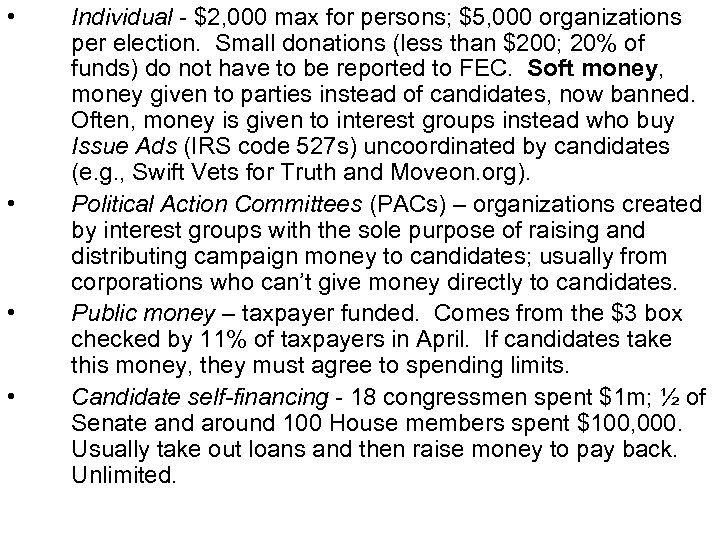 • • Individual - $2, 000 max for persons; $5, 000 organizations per