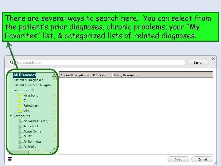 There are several ways to search here. You can select from the patient's prior