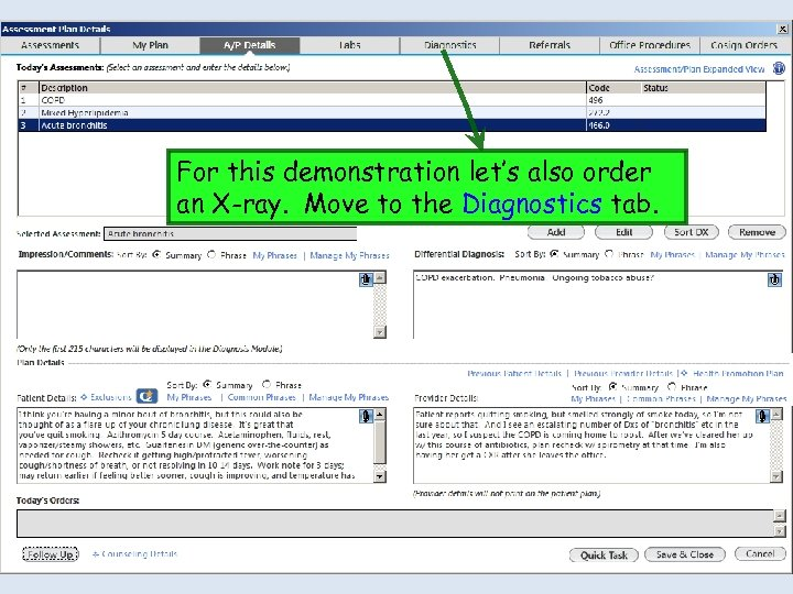 For this demonstration let's also order an X-ray. Move to the Diagnostics tab.