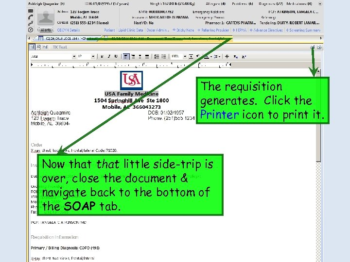 The requisition generates. Click the Printer icon to print it. Now that little side-trip