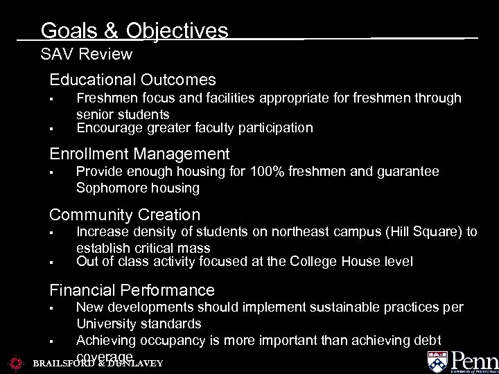 Goals & Objectives SAV Review Educational Outcomes § § Freshmen focus and facilities appropriate