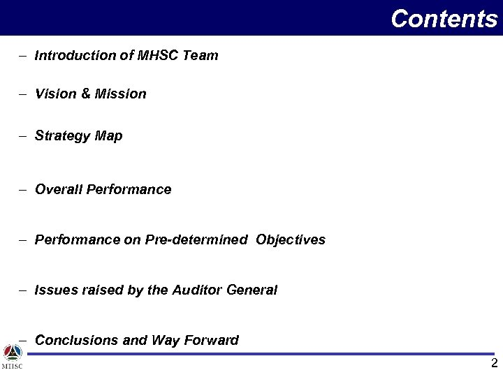 Contents – Introduction of MHSC Team – Vision & Mission – Strategy Map –