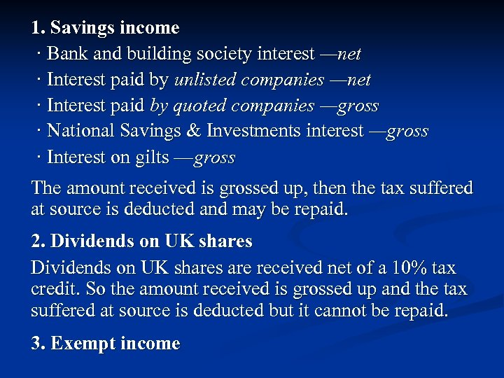 1. Savings income · Bank and building society interest —net · Interest paid by