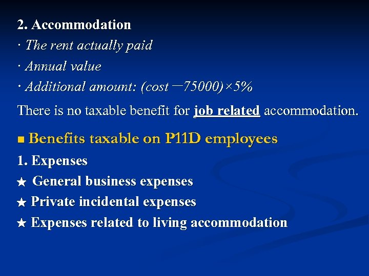 2. Accommodation · The rent actually paid · Annual value · Additional amount: (cost-75000)×