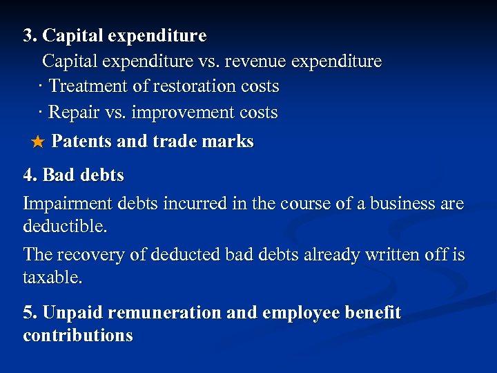 3. Capital expenditure vs. revenue expenditure · Treatment of restoration costs · Repair vs.