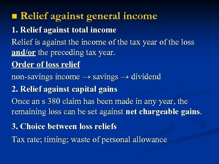 n Relief against general income 1. Relief against total income Relief is against the