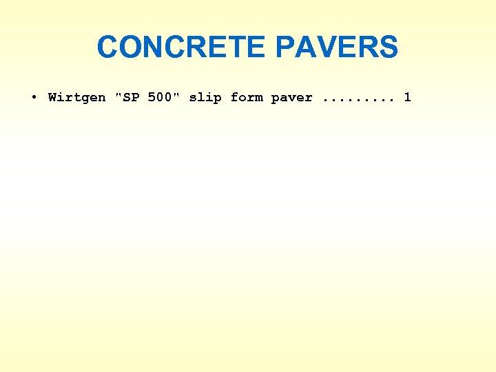CONCRETE PAVERS • Wirtgen