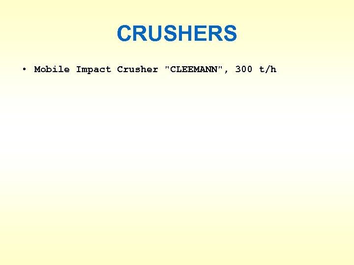 CRUSHERS • Mobile Impact Crusher