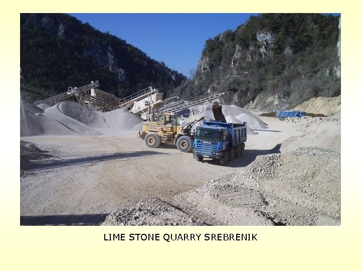 LIME STONE QUARRY SREBRENIK
