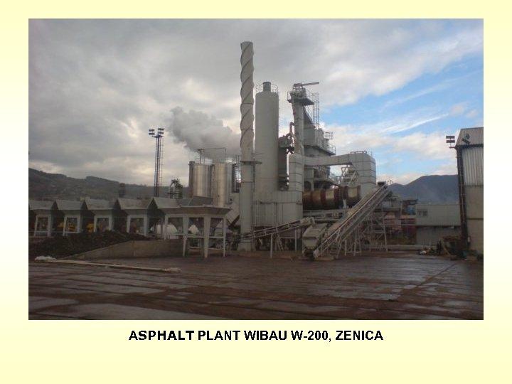 ASPHALT PLANT WIBAU W-200, ZENICA