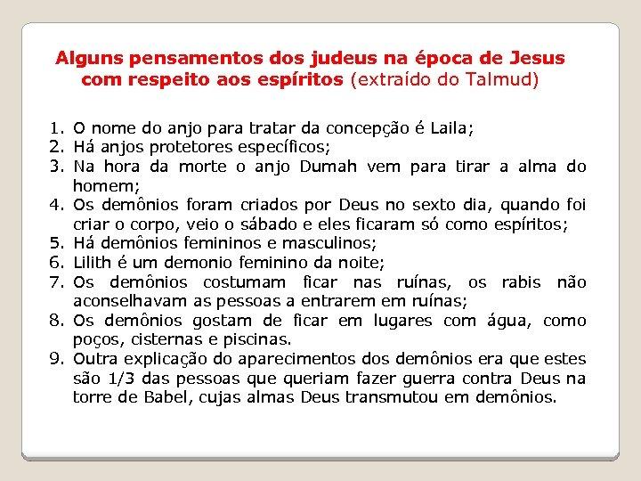 Alguns pensamentos dos judeus na época de Jesus com respeito aos espíritos (extraído do